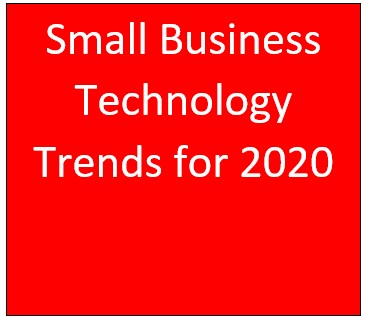 Small Business Technology Trends for 2020 - Telecoms and IT